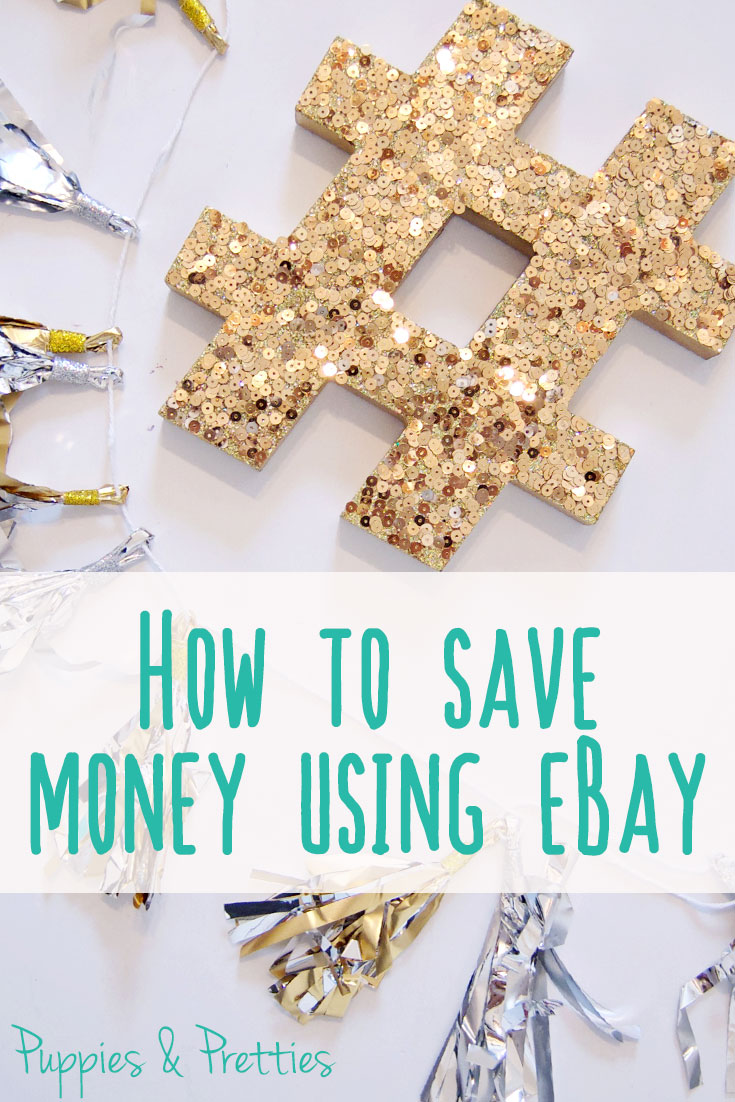 How to save money using eBay to get the items that you love | Puppies & Pretties