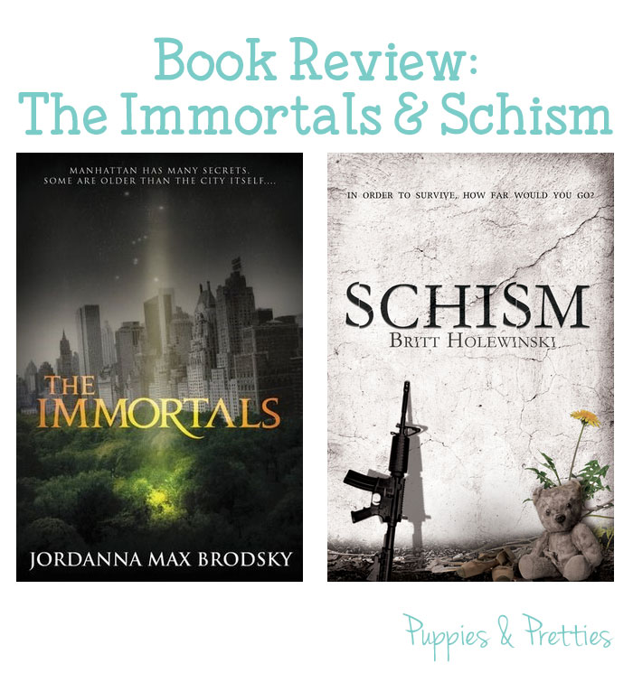 Book review: The Immortals by Jordanna Max Brodsky and Schism by Britt Holewinksi | Puppies & Pretties