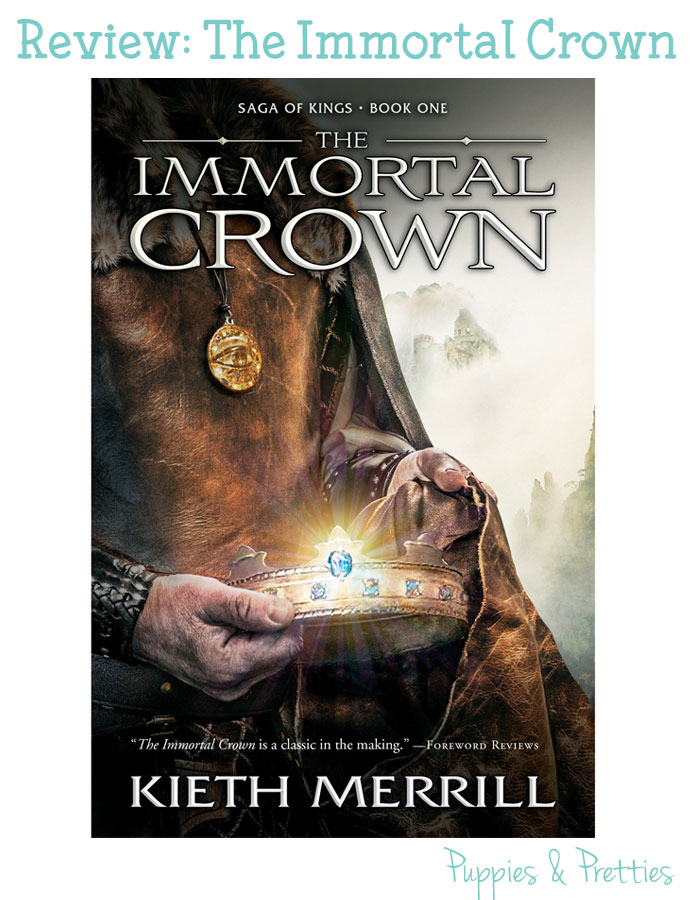 The Immortal Crown review, book 1 in the Saga of Kings series | Puppies & Pretties