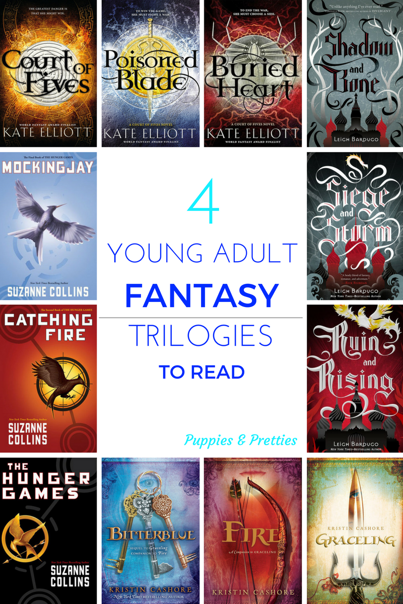Four Young Adult Fantasy Trilogies | YA fantasy | Grisha trilogy | Court of Fives trilogy | Graceling trilogy | Hunger Games trilogy | Puppies & Pretties