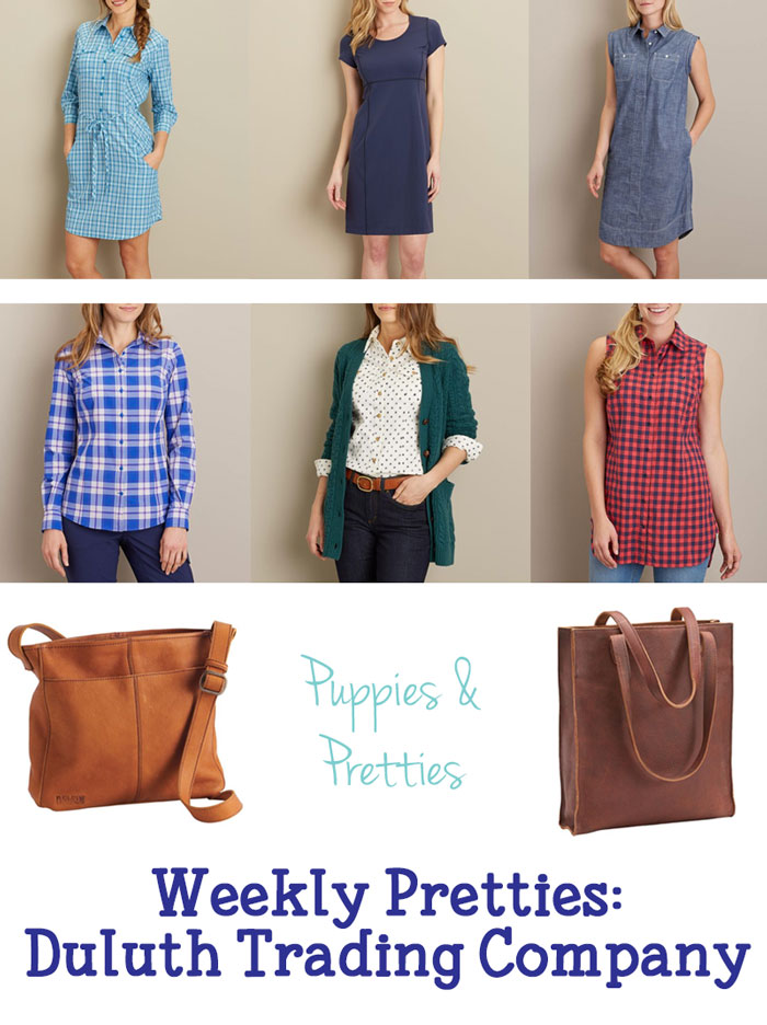 Weekly Pretties: Duluth Trading Company | Great options for women | Puppies & Pretties